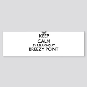 Keep calm by relaxing at Breezy Poi Bumper Sticker